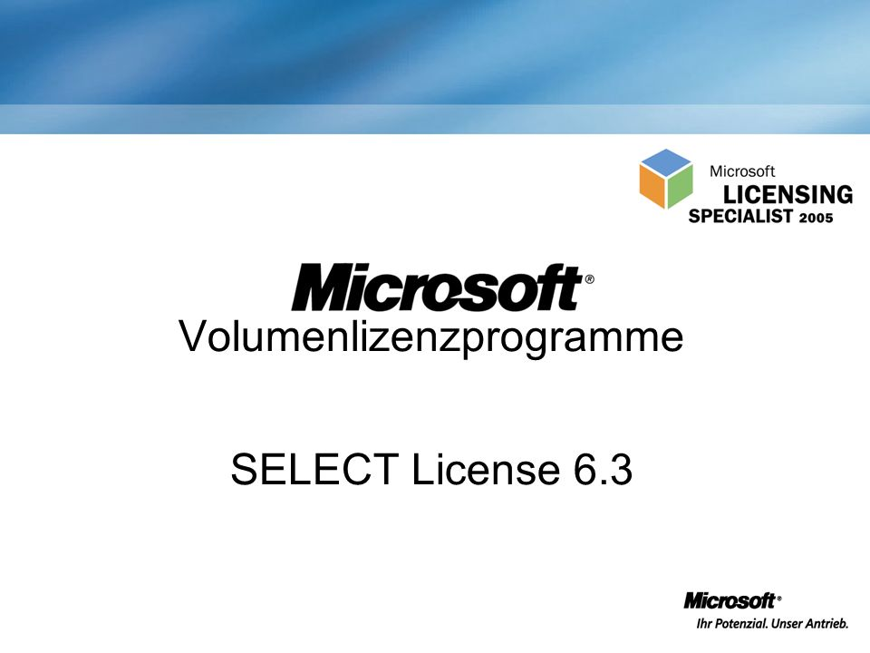 Volumenlizenzprogramme SELECT License 6.3