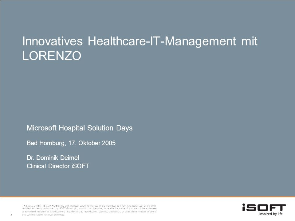 2 Innovatives Healthcare-IT-Management mit LORENZO Microsoft Hospital Solution Days Bad Homburg, 17.