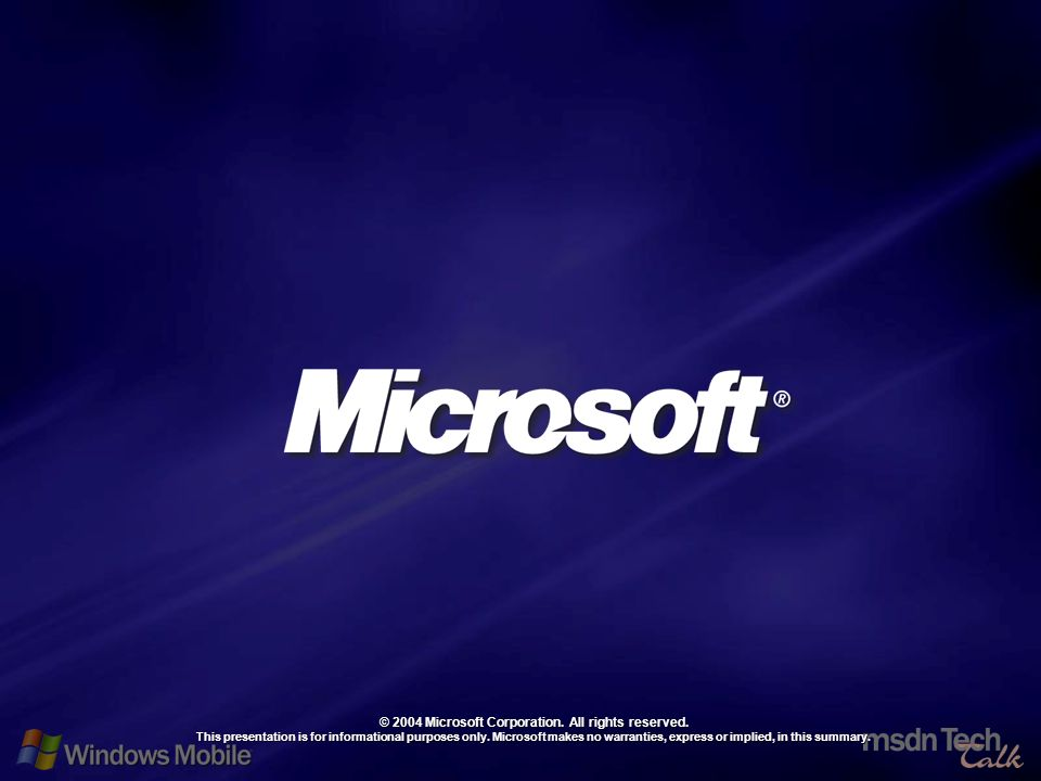 71 © 2004 Microsoft Corporation. All rights reserved.