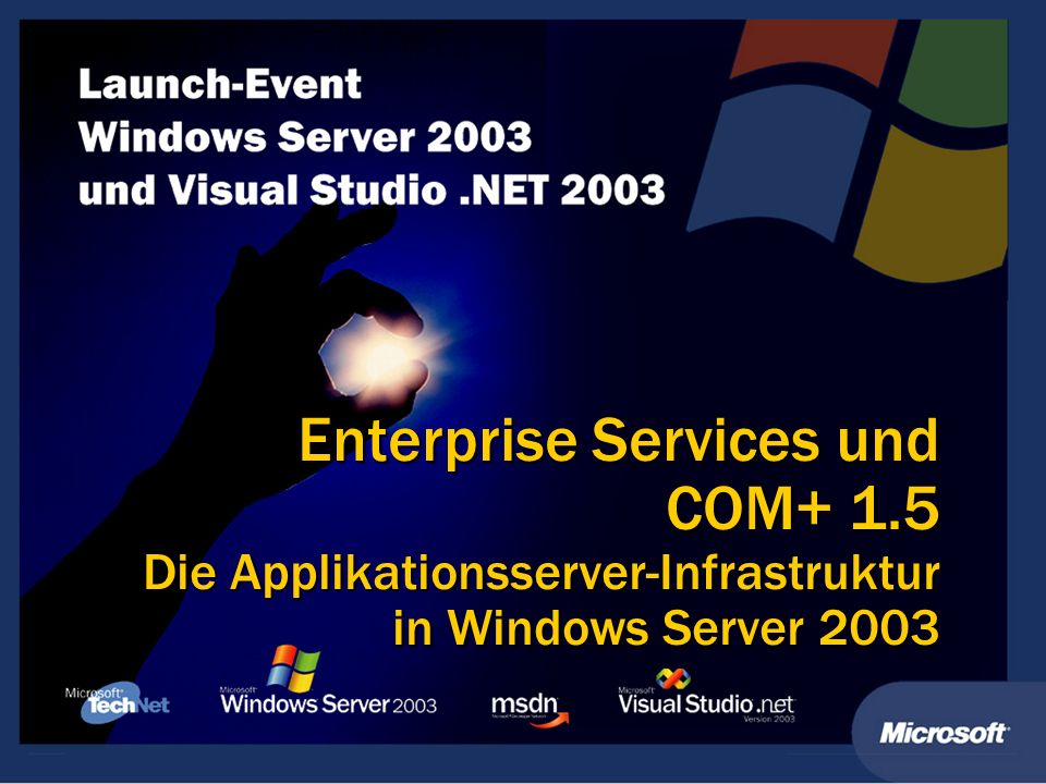 Enterprise Services und COM+ 1.5 Die Applikationsserver-Infrastruktur in Windows Server 2003