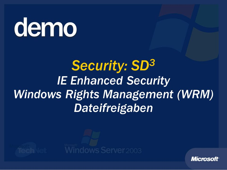 Security: SD 3 IE Enhanced Security Windows Rights Management (WRM) Dateifreigaben