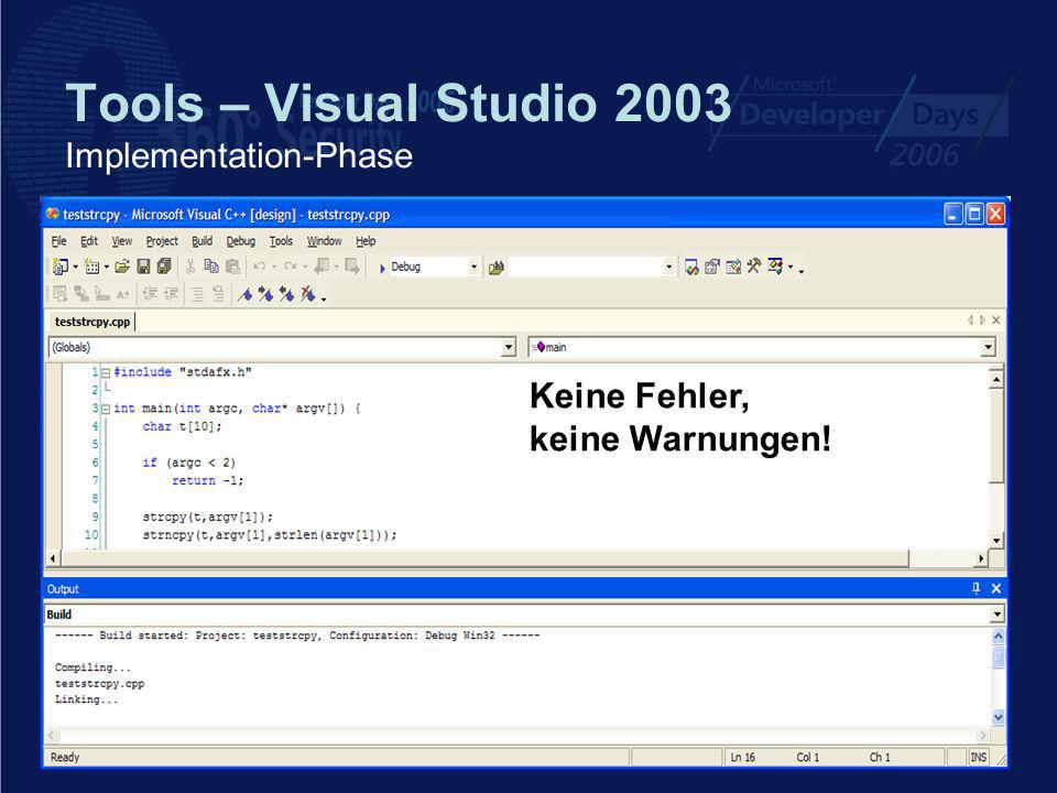 Tools – Visual Studio 2003 Implementation-Phase Keine Fehler, keine Warnungen!