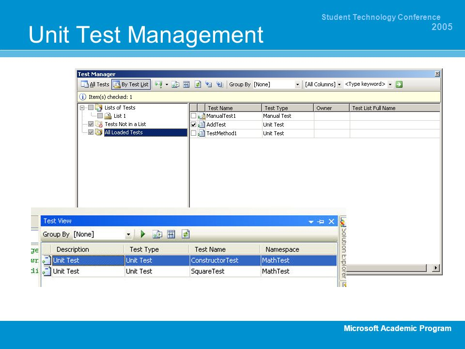 Microsoft Academic Program Student Technology Conference 2005 Unit Test Management
