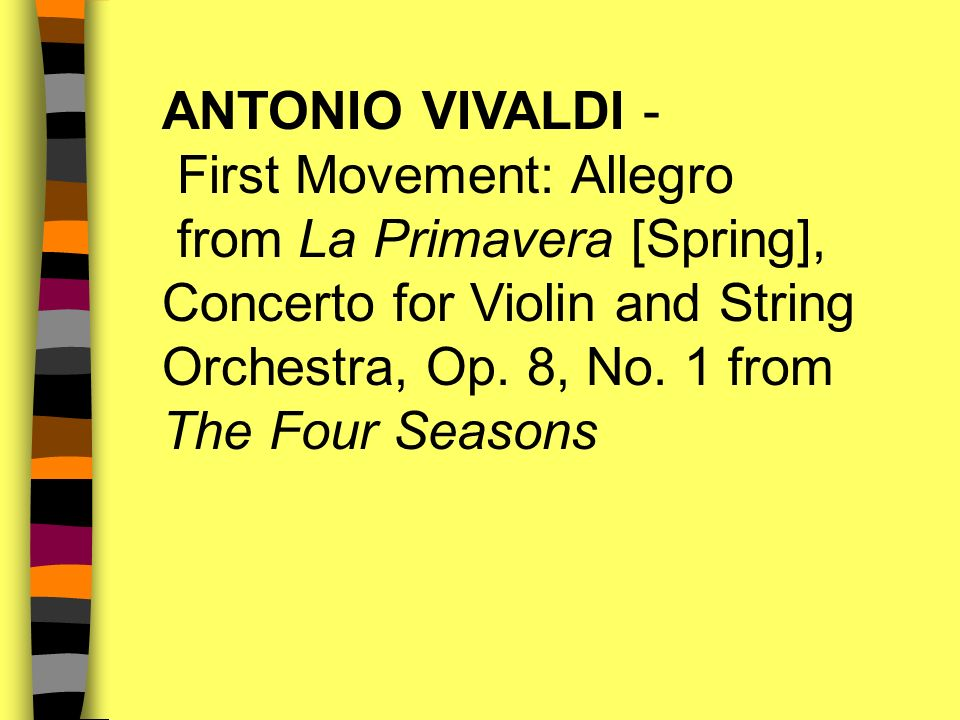 ANTONIO VIVALDI - First Movement: Allegro from La Primavera [Spring], Concerto for Violin and String Orchestra, Op.
