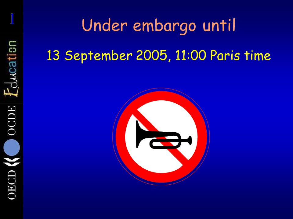 Under embargo until 13 September 2005, 11:00 Paris time
