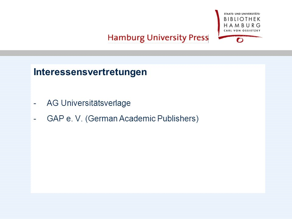 Interessensvertretungen - AG Universitätsverlage - GAP e. V. (German Academic Publishers)