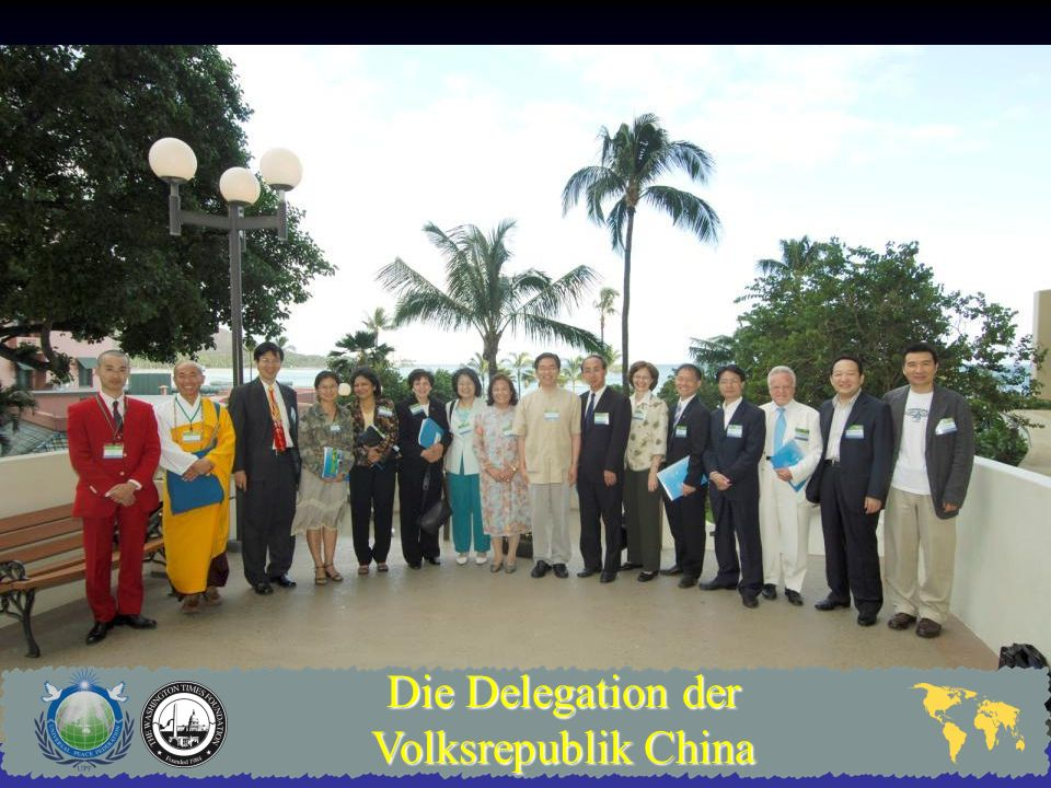 Die Delegation der Volksrepublik China