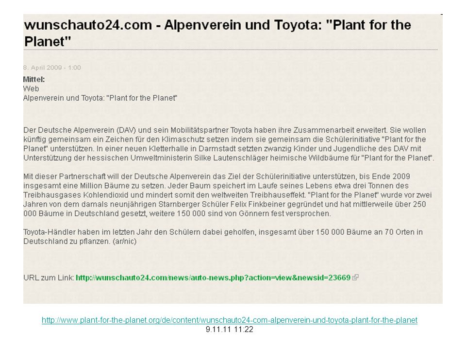 http://www.plant-for-the-planet.org/de/content/wunschauto24-com-alpenverein-und-toyota-plant-for-the-planet 9.11.11 11:22