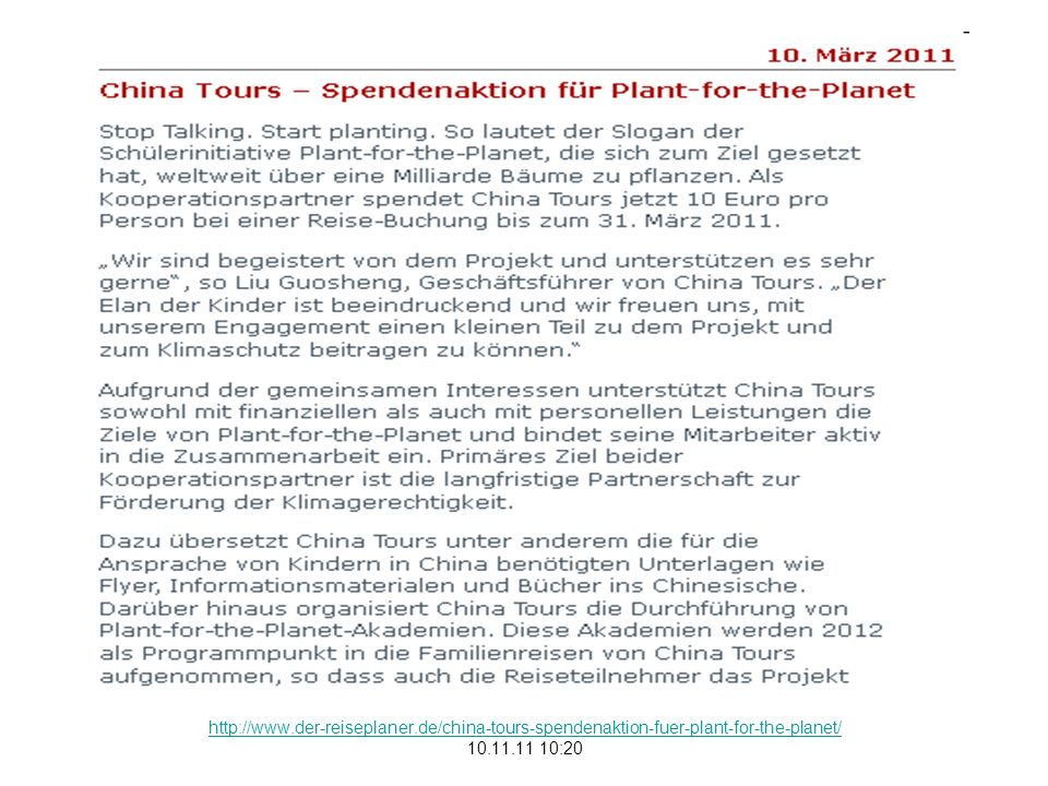 http://www.der-reiseplaner.de/china-tours-spendenaktion-fuer-plant-for-the-planet/ 10.11.11 10:20