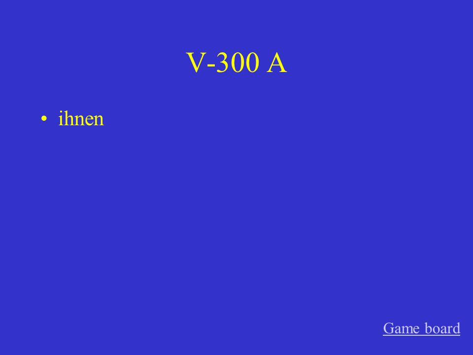 V-200 A sie, der Game board