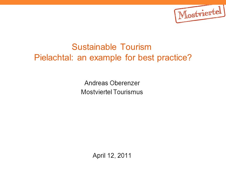 Sustainable Tourism Pielachtal: an example for best practice.