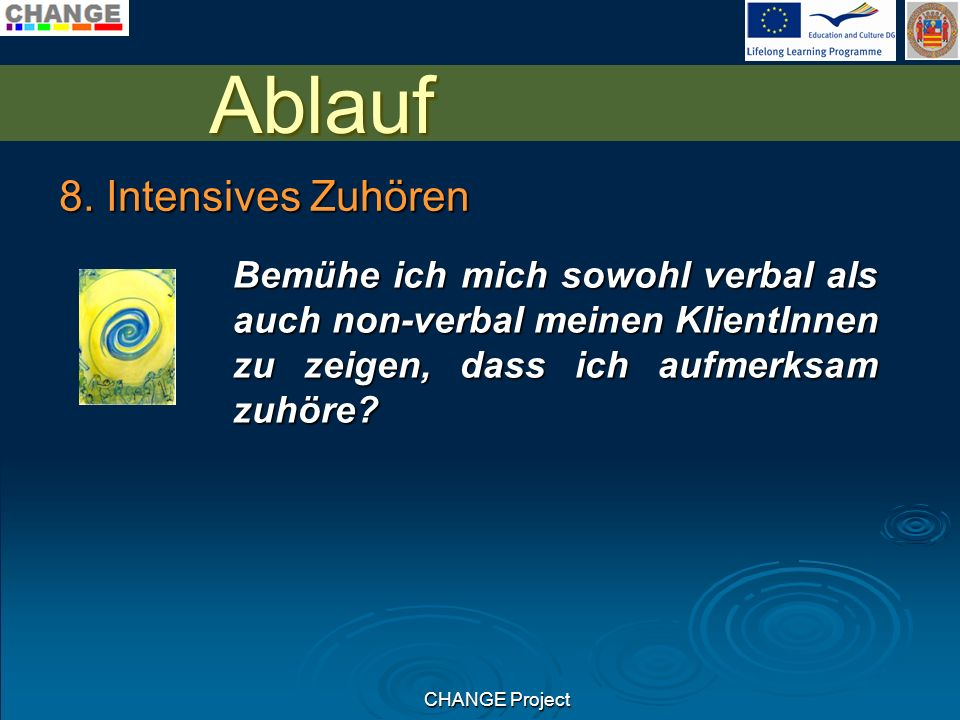 CHANGE Project Ablauf 8.