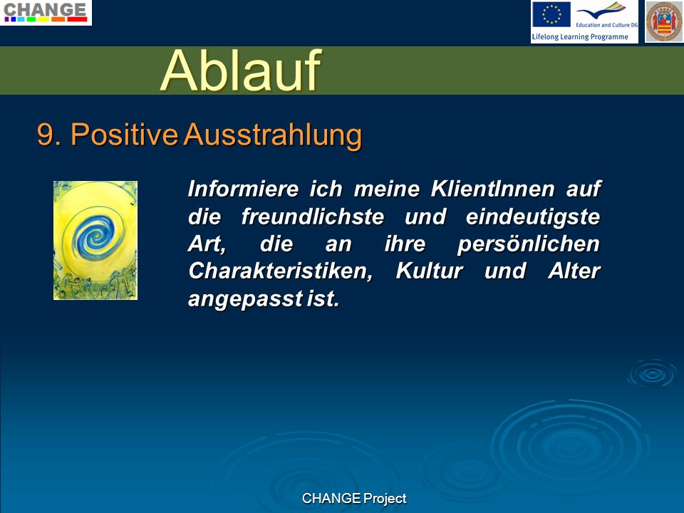 CHANGE Project Ablauf 9.