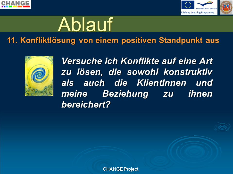 CHANGE Project Ablauf 11.