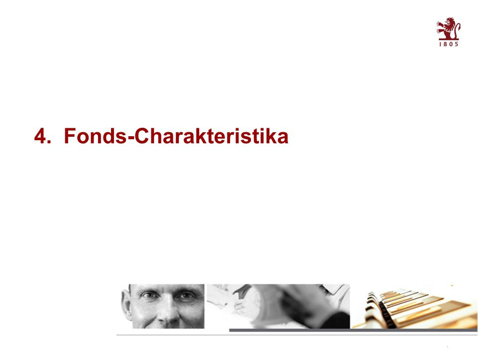26 Table of contents 4. Fonds-Charakteristika