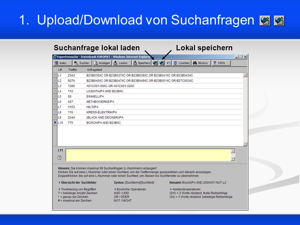 1. Upload/Download von Suchanfragen Lokal speichernSuchanfrage lokal laden