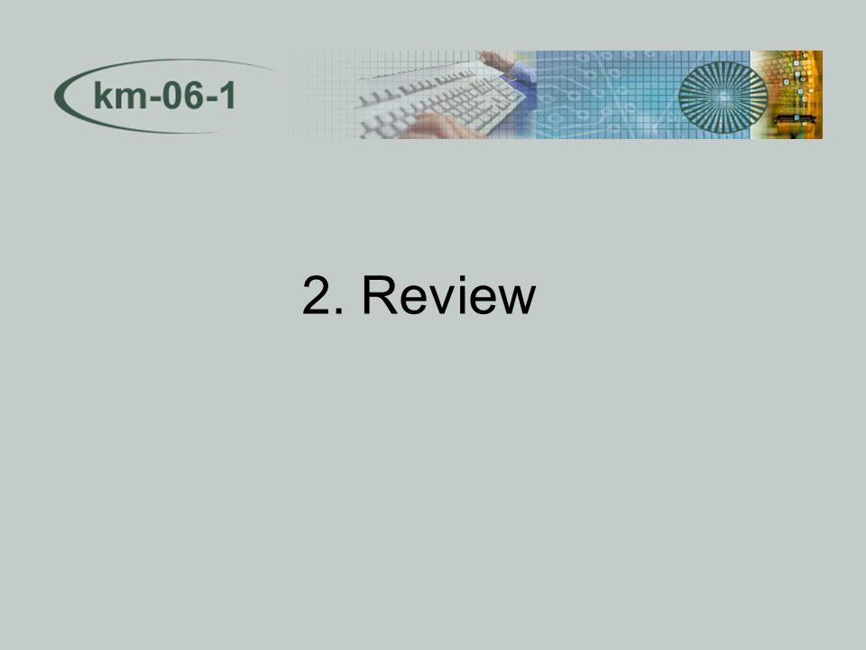 2. Review