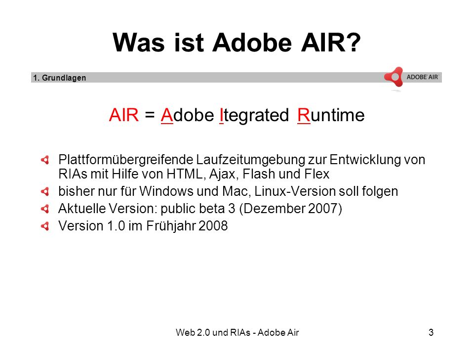 Web 2.0 und RIAs - Adobe Air3 Was ist Adobe AIR.