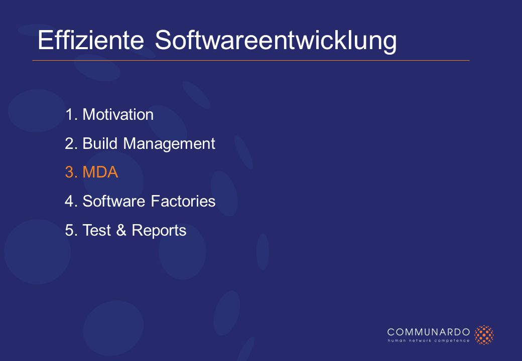 Effiziente Softwareentwicklung 1. Motivation 2. Build Management 3.
