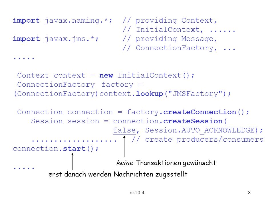 vs10.48 import javax.naming.*; // providing Context, // InitialContext,......