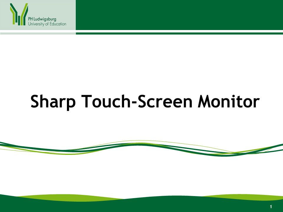 1 Sharp Touch-Screen Monitor