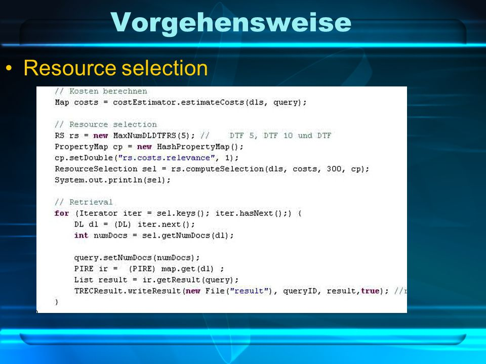 Vorgehensweise Resource selection