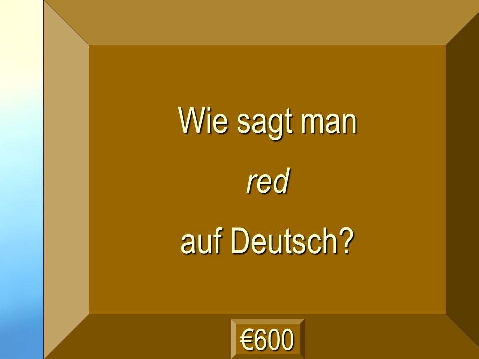 rot Frage
