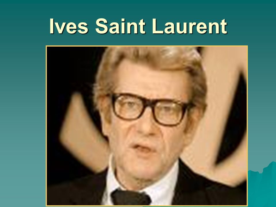 Ives Saint Laurent