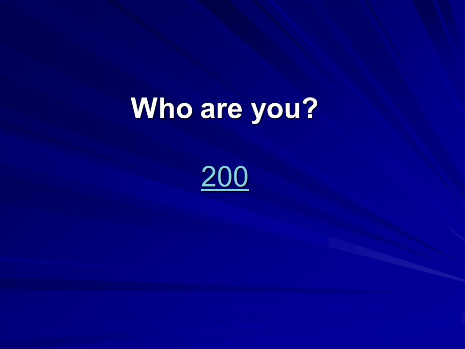 Who are you 200 200