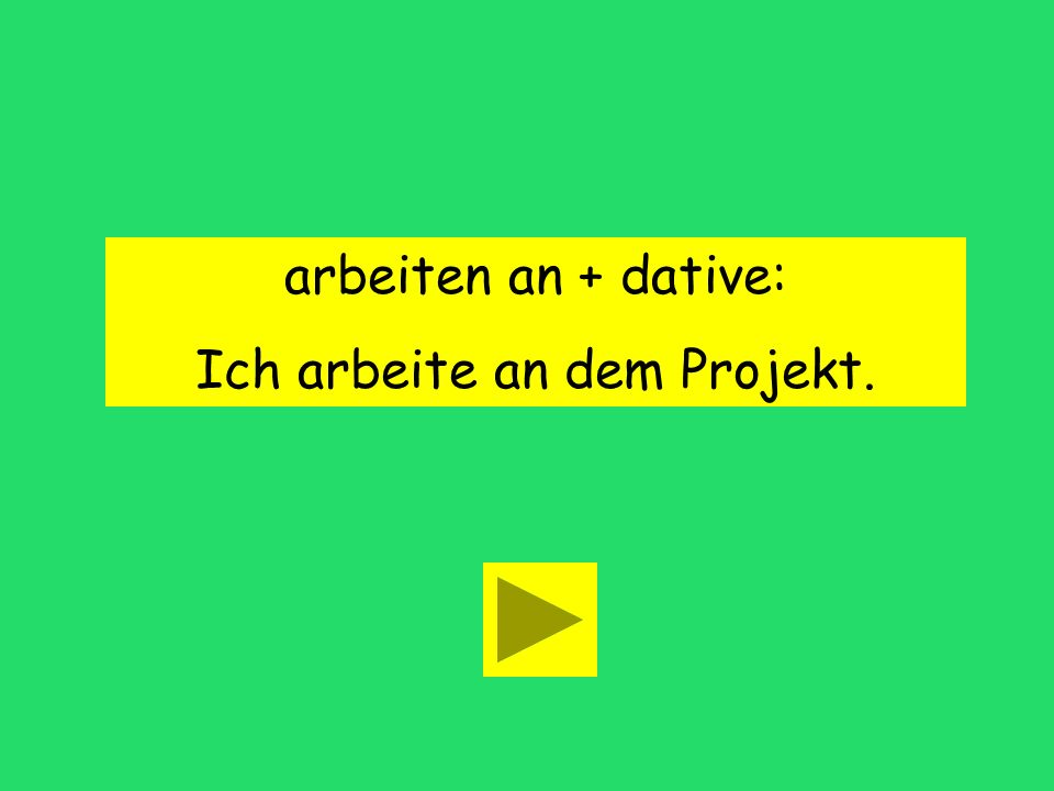 arbeiten an + case accusative dative