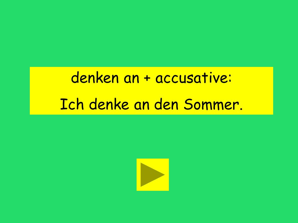 denken an + case accusative dative