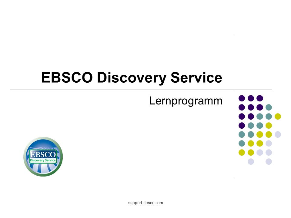 support.ebsco.com EBSCO Discovery Service Lernprogramm