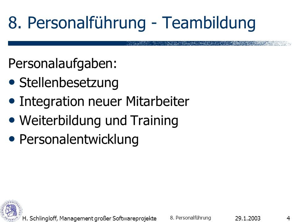 H. Schlingloff, Management großer Softwareprojekte4 8.