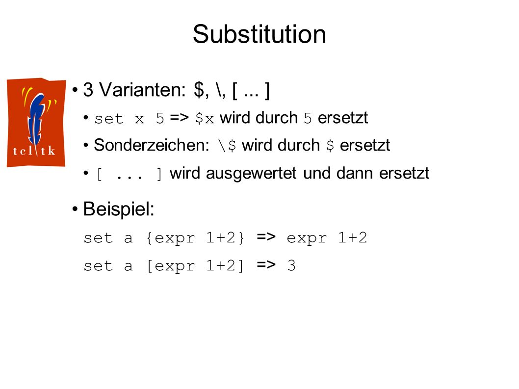 Substitution 3 Varianten: $, \, [...