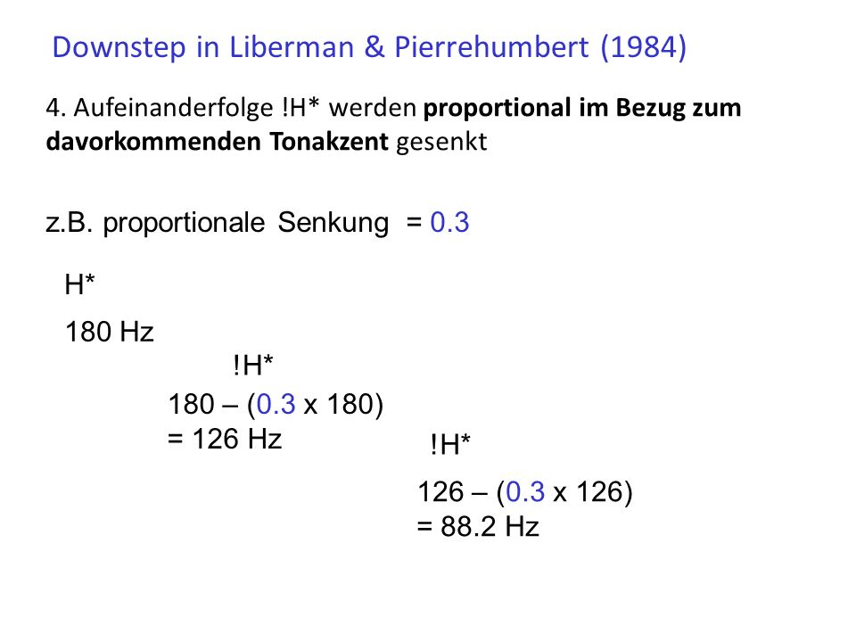 Downstep in Intonationssprachen: das Modell von Liberman & Pierrehumbert (1984) 1.