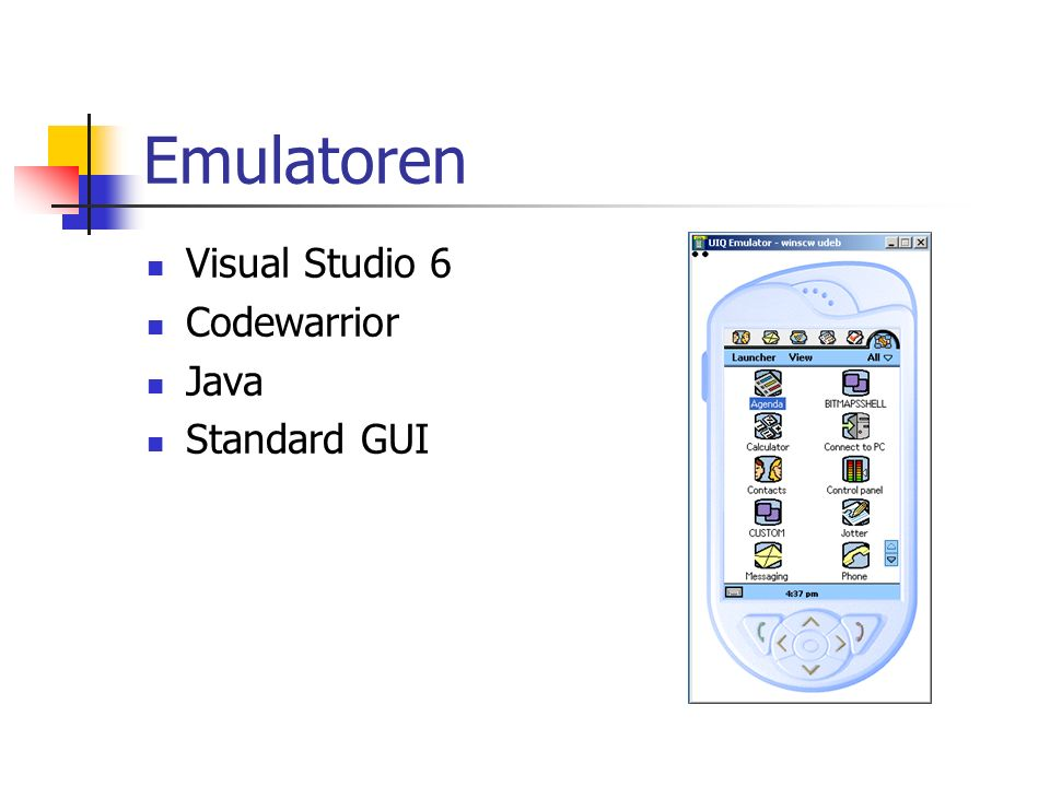 Emulatoren Visual Studio 6 Codewarrior Java Standard GUI