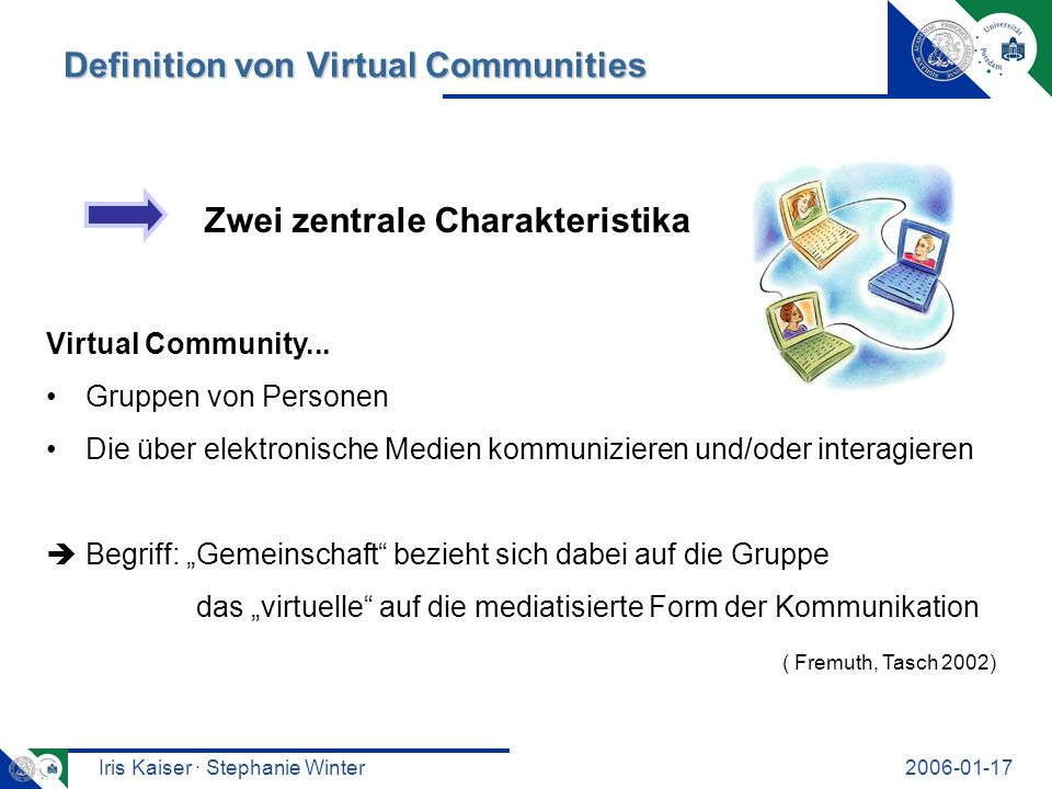 Iris Kaiser · Stephanie Winter Definition von Virtual Communities Virtual Community...