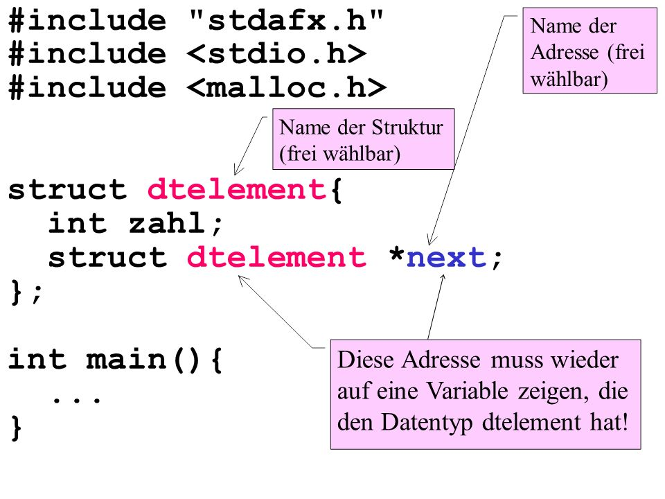 #include stdafx.h #include struct dtelement{ int zahl; struct dtelement *next; }; int main(){...