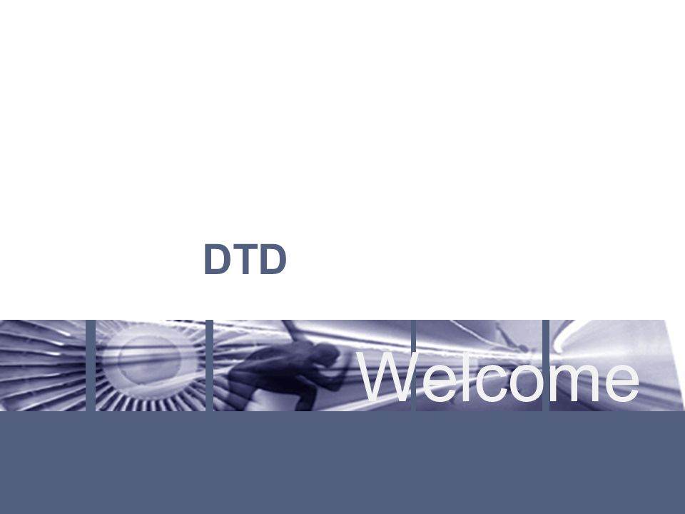 Welcome DTD