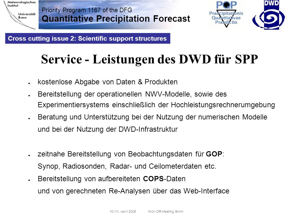 Priority Program 1167 of the DFG Quantitative Precipitation Forecast 10./11.