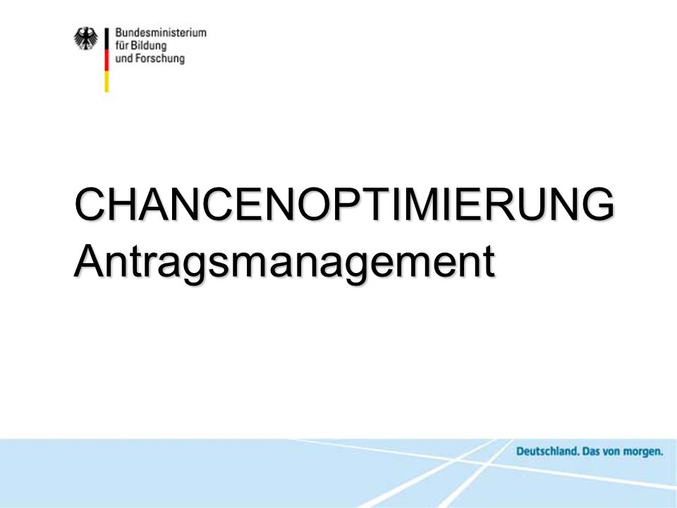 CHANCENOPTIMIERUNG Antragsmanagement