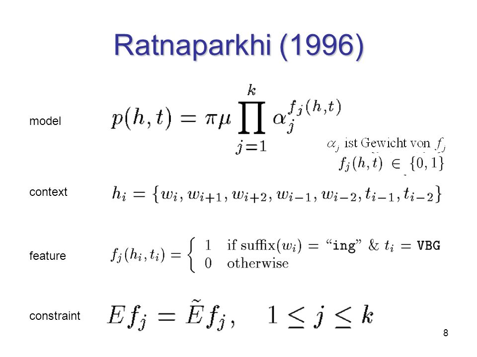 8 Ratnaparkhi (1996) context feature constraint model