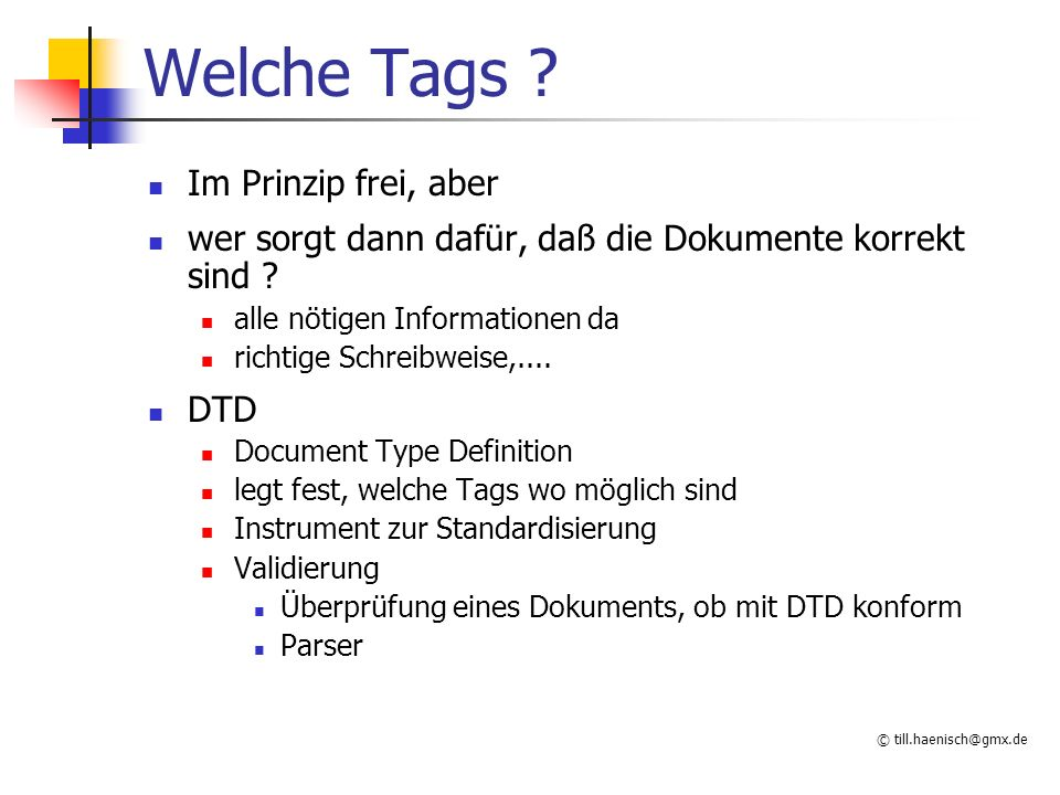 © Welche Tags .