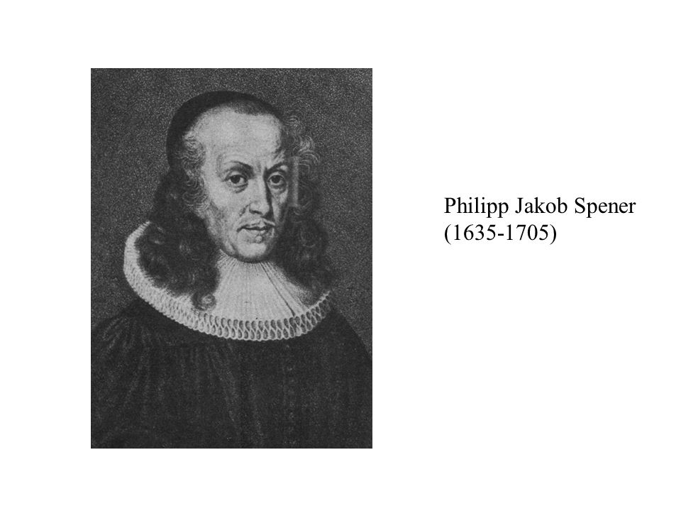 Philipp Jakob Spener ( )