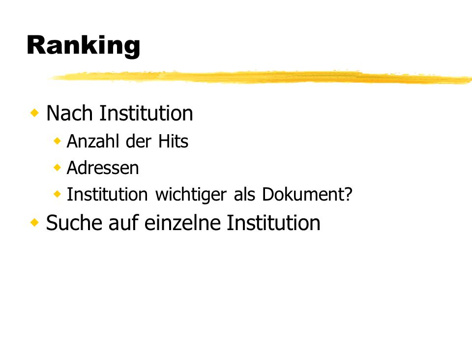 Ranking Nach Institution Anzahl der Hits Adressen Institution wichtiger als Dokument.