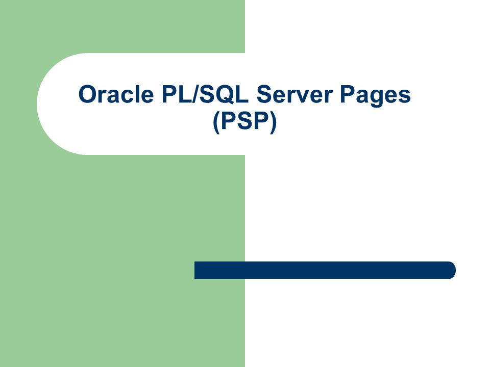 Oracle PL/SQL Server Pages (PSP)