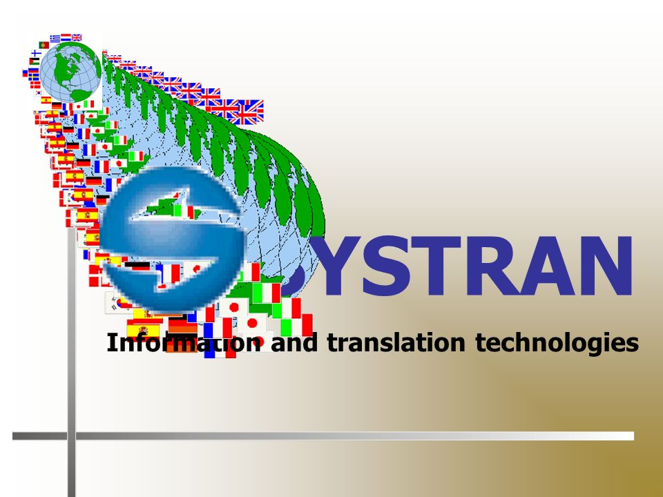 SYSTRAN Information and translation technologies