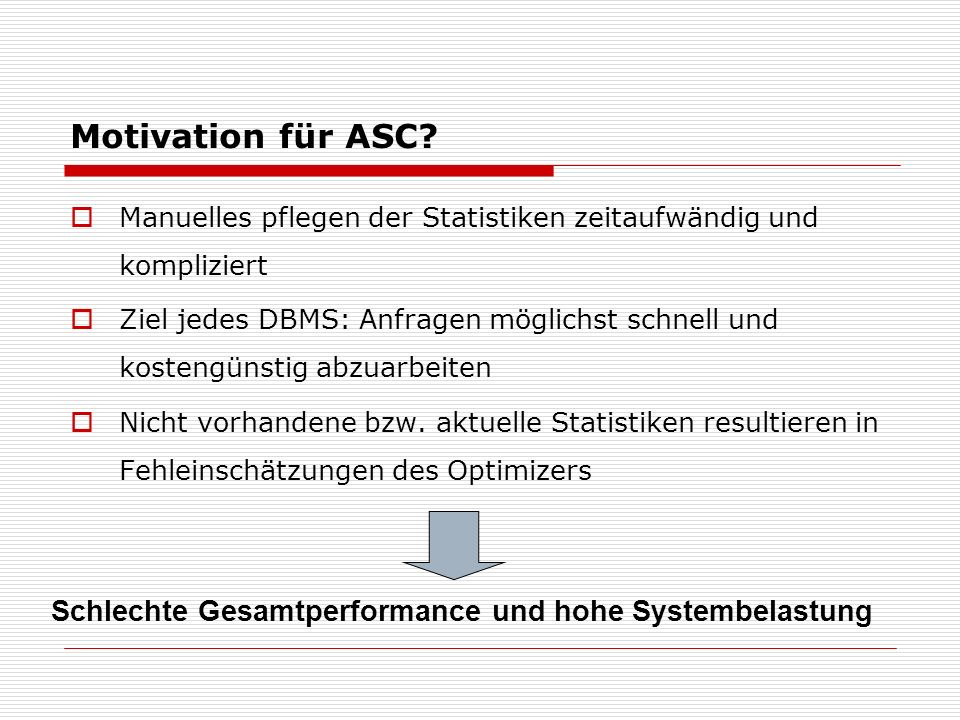 Motivation für ASC.