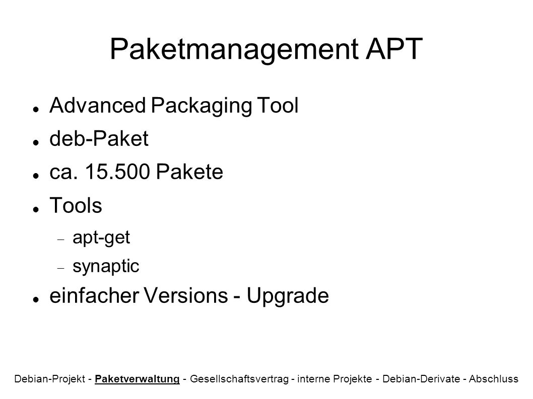 Paketmanagement APT Advanced Packaging Tool deb-Paket ca.