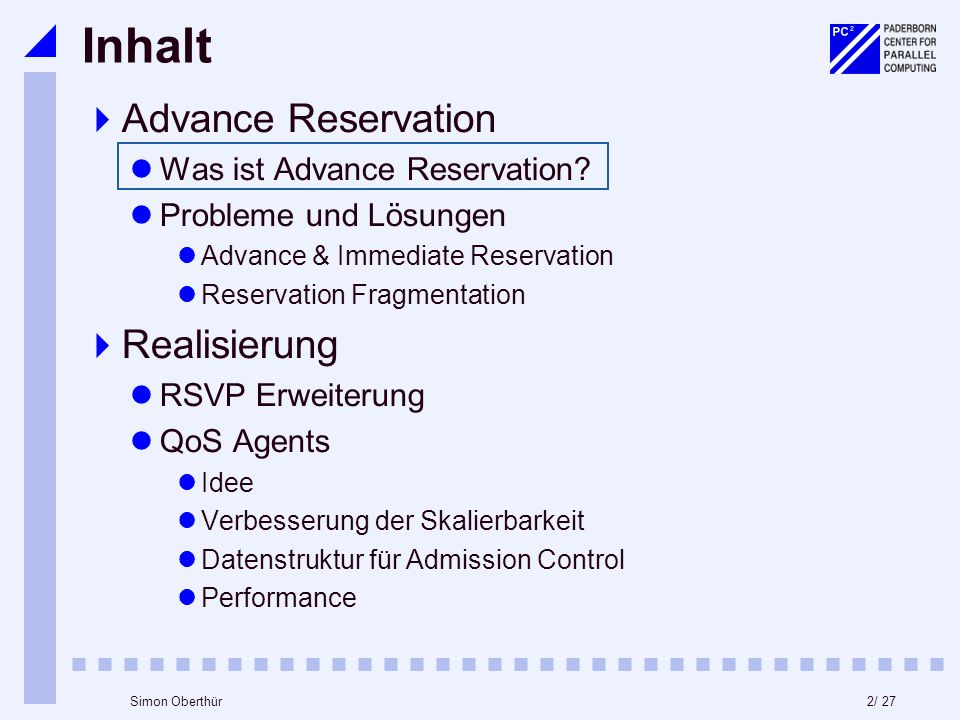 2/ 27Simon Oberthür Inhalt Advance Reservation Was ist Advance Reservation.